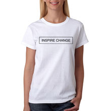 Tee Inspire Change Women's White T-shirt NEW Sizes S-XL Female T-Shirt Kawaii Punk Tops Tee Punk Women T Shirt 2017(China)
