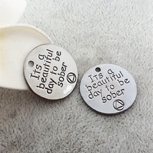 "20MM ""Its a beautiful day to be sober"" word charms, alloy metal round tag gun black lettering message Pendant for jewelry making(China)"