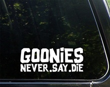 "Car Styling Car Styling Goonies Never Say Die (8"" x 3"") Die Cut Vinyl Decal / Bumper Sticker for Windows, Trucks"