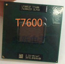 Free Shipping intel CPU laptop Core 2 Duo T7600 CPU 4M Socket 479 Cache/2.33GHz/667 Dual-Core Laptop processor support 945(China)
