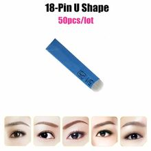 Free Shipping 50 PCS 18 Pin U Shape Permanent Makeup Eyebrow Tattoo Needles For 3D Microblading Manual Tattoo Pen UB18-50(China)