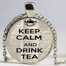 Keep calm and drink tea Pendant. Keep calm Necklace. Keep calm jewelry, tea lovers. glass cabochon pendant,christmas gift
