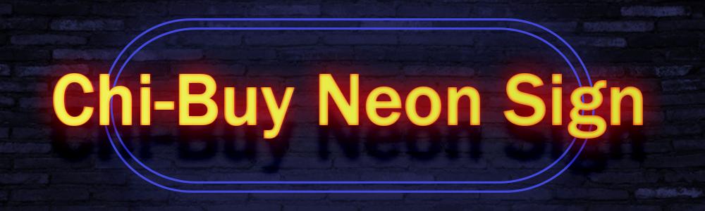 Chi-buy Neon Sign