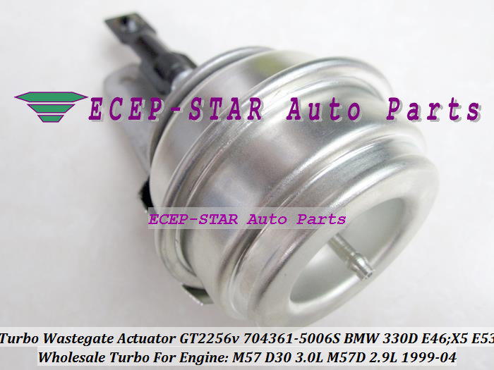 TURBO Wastegate Actuator of GT2256V 704361-5006S 704361 Turbocharger For BMW 330D E46;X5 E53 1999-04 M57D M57 D30 3.0L 2.9L 184HP (4)