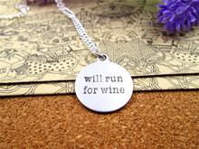 "Fashion stainless steel necklace ""will run for wine"" Pendant necklace Jewelry Gift more style for choosing"