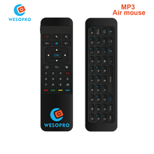 WESOPRO MP3 Portable 2.4G Wireless Remote Control Keyboard Controller Air Mouse for Smart TV Android TV box mini PC HTPC Media(China)
