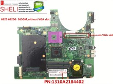 6920 6920G motherboard for acer aspire laptop intel 965GM PN: 1310A2184402 Without VGA slot excellent cond SHELI stock(China)