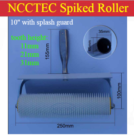 10 250mm NCCTEC spike spiked roller with splash guard for removing bubbles of epoxy self-flowing floor | teeth :11mm 21mm 31mm<br>
