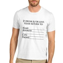 Tops Summer Cool Funny T Shirt Crew Neck Men Short-Sleeve Office Cotton Novelty Funny Message If Drunk Or Lost Return To Tee