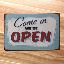 "Vintage plaques ""Come in We're open"" house bar coffee decoration metal tin signs wall art painting poster 20*30 cm free shipping"
