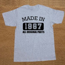 Made in 1967 All Original Parts T-Shirt 50 Years of Being 50th Birthday T Shirt(China)