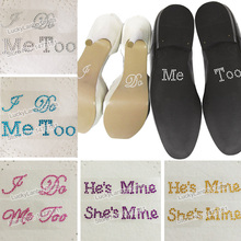 Wedding Decoration I Do Me Too Hes Mine Shes Mine Crystal Diamante Wedding Shoe Stickers Something Blue Bridal Shower Gifts(China)