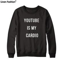 Black Sweatshirts With White Letters 'YOUTUBE IS MY CARDIO' Printed Loose Hedging A Capless High Quality Street Wear  -HLE-ST017