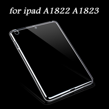 for iPad 9.7 inch 2017 Case Slim Crystal Clear TPU Silicone Protective Back Cover For ipad A1822 A1823 model 3 PCS Free Gifts