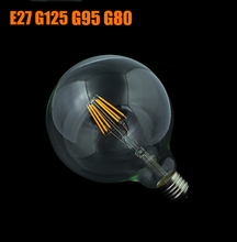Edison Led Filament Bulb G125 G95 G80 Big Global light bulb 4W - 8W filament bulb E27 clear glass indoor lamp AC220V Dimmable