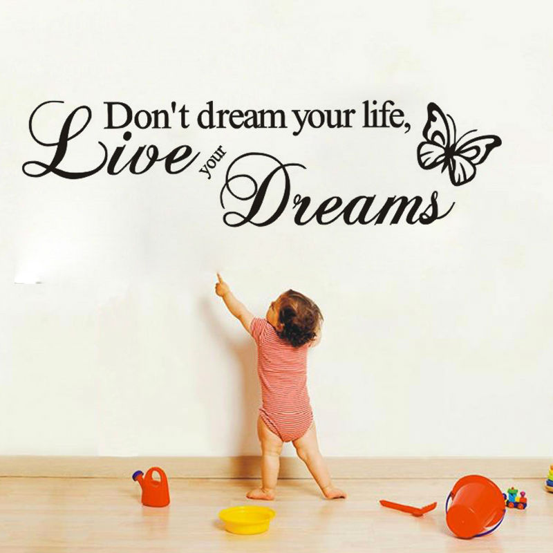 DCTOP Don't Dream Your Life Art Vinyl Quote Wall Stickers Wall Decals Home Decor Live Your Dreams(China)