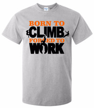 2017 Hot Sales T-Shirts Men's 100% cotton Born To Climb Forced To Work Tee Shirt - Funny Gift Mountain Rock cheap Tee Shirt(China)