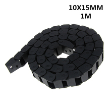 10 x 15mm 10*15mm L1000mm Cable Drag Chain Wire Carrier with End Connectors for CNC Router Machine Tools