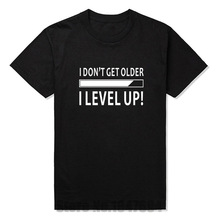 New I Don't Get Older I Level Up Funny Birthday Nerd Gamer Holiday T Shirt Tshirts Cotton Short Sleeve Humor Funny T-shirts