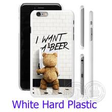 Ted I want a beer White Phone Case for iPhone 5S 5 SE 5C 4 4S 6 6S 7 Plus Cover ( Soft TPU / Hard Plastic for Choice )
