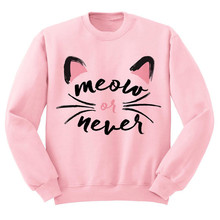 "New arrival Crewneck -"" Meow Or Never"" - Sweatshirt Unisex tops Jumper Pullover Beach Spring Summer Outfit Cat Kitten"