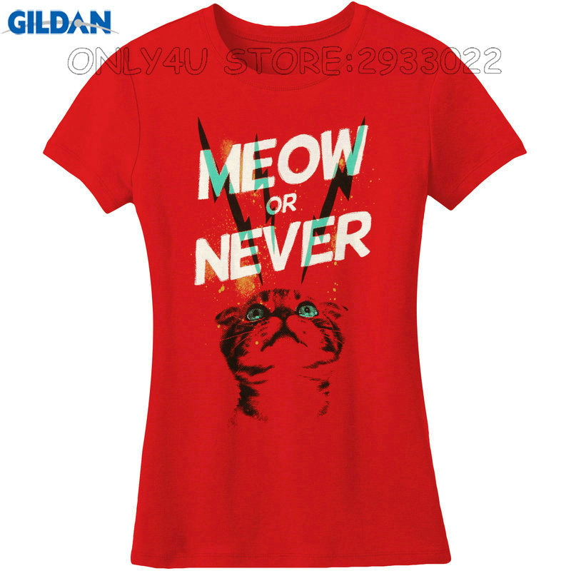 Gildan Printed T Shirts Online Office Meow Or Never With Cat Looking Up O-Neck Short Sleeve Fashion 2017 Tees For Women(China)