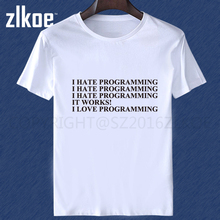 I HATE PROGRAMMING FUNNY t shirt Computer Programmer Coding T Shirts Short Sleeve Summer New O Neck Fashion Male T-shirt(China)