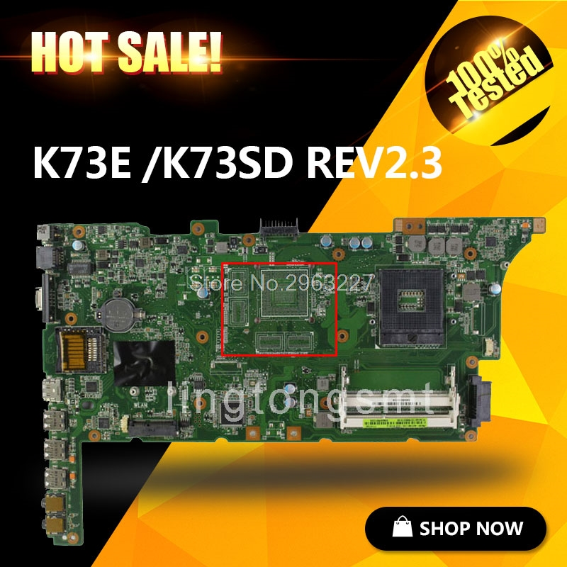 original  for ASUS X73E K73E K73SD REV2.3 laptop motherboard HM65 PGA 989 tested Ok and Top quality in stock mainboard