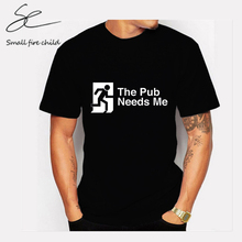 "Fashion simple men's tops ""The Pub Needs Me"" safe export logo pattern printed male round neck short sleeve high quality T-shirt(China)"