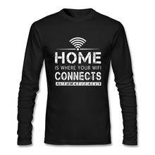 Home is where the wifi connects automatically T Shirt Custom Long Sleeve Fashion Boyfriend Cotton Crewneck T Shirts(China)