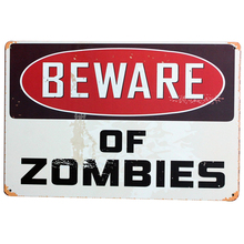 BEWARE OF ZOMBIES Metal Decor Plaque Tin Vintage Sign Motto Plate halloween holiday wall art decor display SPM8-3 20x30cm A2