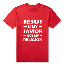 New T Shirts Jesus Is My Savior Not My Religion Christian Religious God Prayer T Shirt Tshirts Cotton Short Sleeve T-shirts(China)