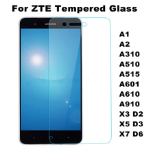 Tempered Glass Film For ZTE Blade A1 A2 A310 A510 A515 A601 A610 A910 X3 X5 X7 D2 D3 D6 Axon Mini  Case
