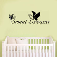 Creative Sweet Dreams Butterfly Quotes Wall Stickers For Kids Rooms Nursery Home Decor Black Words Wall Decals Vinyl Mural Art(China)