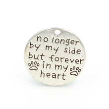 "25mm Antique Silver Color English Word"" no longer by my side bu forever in my heart"" Round Alloy Charm DIY"