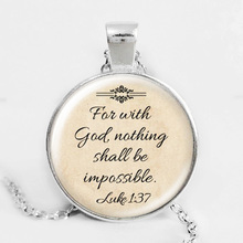 Hot sale 2017 Fashion Jesus Jewelry Christian Necklace Faith With God Nothing is Impossible Quote Jewelry Glass Saying(China)