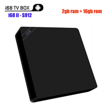 I68 I68-II Android 6.0 TV box Amlogic S912 Octa core 2G/16G 802.11a/b/g/n BT 4.0 4K*2K H.265 Dual wifi 2.4G/5.8G Smart TV Box(China)