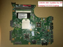 HOT IN RUSSIA 538391-001 laptop Motherboard Suitible For HP Compaq 515 615 CQ515 CQ615 Notebook pc FREE SHIPPING