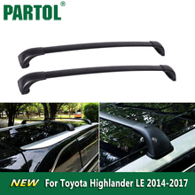 Partol Black Car Roof Rack Cross Bars Roof Luggage Carrier Roof Rail For Toyota Highlander LE 2014 2015 2016 2017 75kg/165lbs(China)