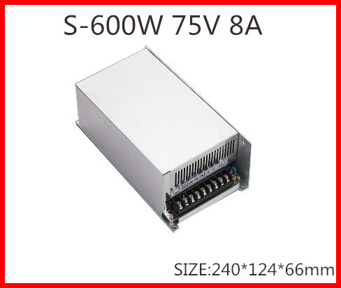 600W 75V 8A  Single Output Switching power supply for LED Strip light  AC-DC S-600-75<br>