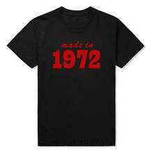 Made In 1972 19XX FUNNY PRINTED MENS T-SHIRT JOKE Gift TOP MEN'S CASUAL PRINTED T SHIRT(China)