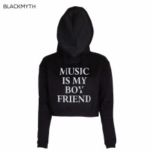 BLACKMYTH Short Sweatshirt Hip Hop Hoody Women Hoodies MUSIC IS MY BOY Print Crop Sportswear Clothing