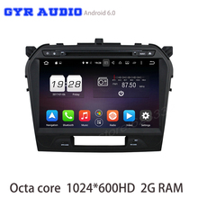 Octa core 2GB Ram Android 6.0 Car dvd gps For suzuki Vitara 2015 2016 with 1024*600 Screen GPS Radio navi Stereo WIFI 4G USB