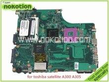 NOKOTION SPS V000125000 toshiba satellite A300 A305 Motherboard INTEL GM965 DDR2