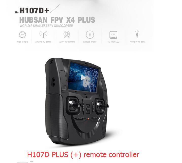 Hubsan H107D+Transmitter remote controller  for Hubsan FPV X4 PLUS  RC quadcopter <br>