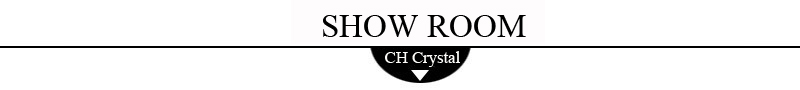 CH Crystal-Show Room
