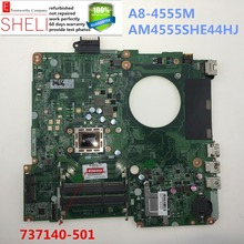 737140-501 for HP 15-N laptop motherboard DA0U92MB6D0 REV: D A8-4555M AM4555SHE44HJ Grade A, SHELI stock No.076(China)