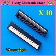 10pcs/lot FPC FFC flat cable connector socket 32pin 0.8mm Pitch for Laptop keyboard interface