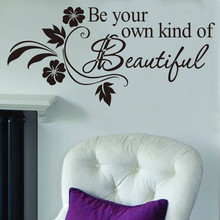 Decals DIY Be Your Own Kind Beautiful Flower Wall Sticker Decor Wall Stickers letter European American rattan for living room(China)