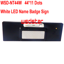 WSD-NT44W White LED Name Badge Sign Rechargeable White LED name tag led name badge 44*11 Temperature display function 2pcs/lot(China)